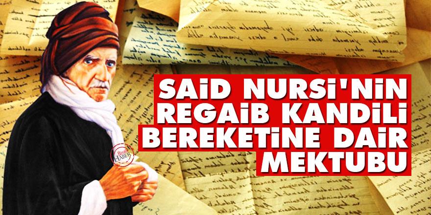 Said Nursi'nin Regaib kandili bereketine dair mektubu