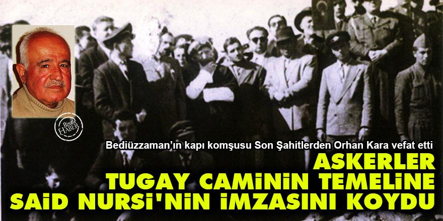 Askerler Tugay Camii'nin temeline Said Nursi'nin imzasını koydu