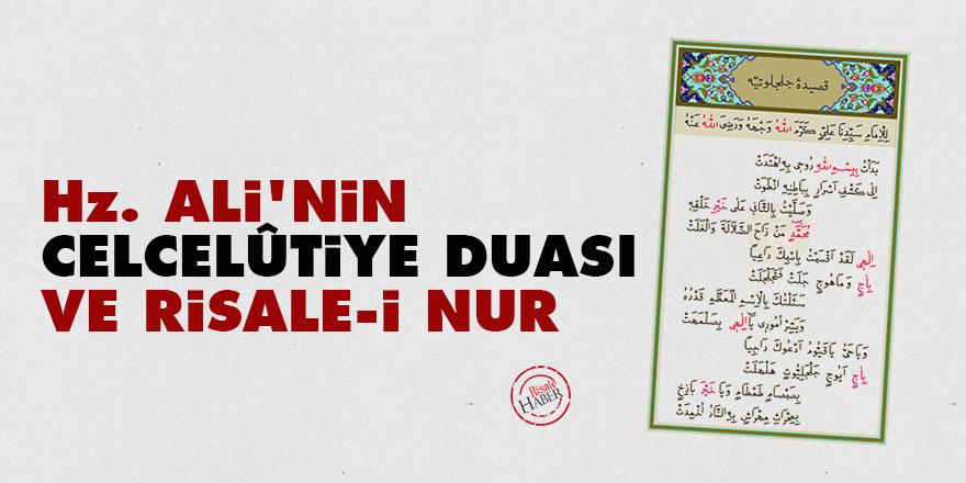 Hz. Ali'nin Celcelûtiye duası ve Risale-i Nur