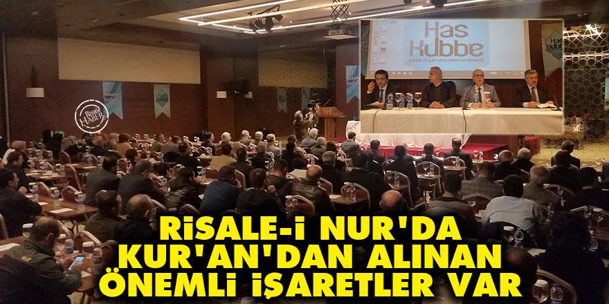 Risale-i Nur'da Kur'an'dan alınan önemli işaretler var