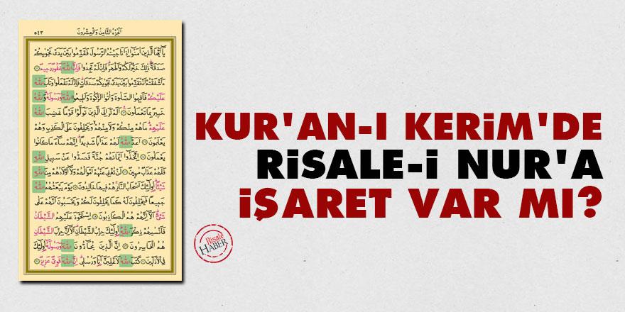 Kur'an-ı Kerim'de Risale-i Nur'a işaret var mı?