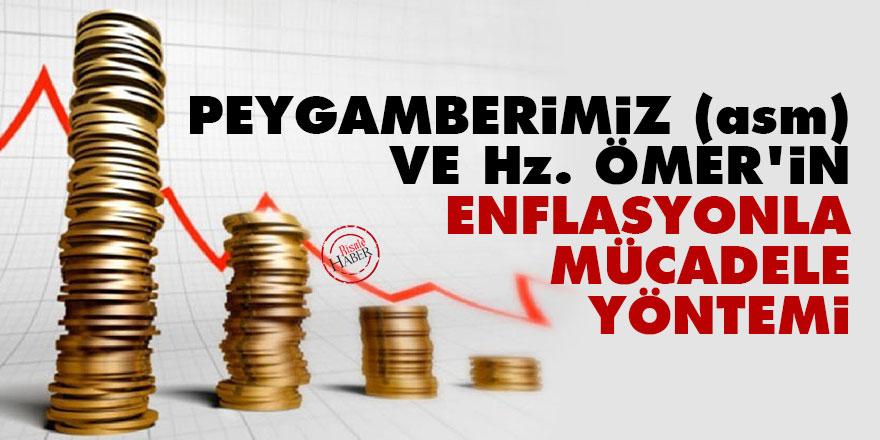 Peygamberimiz (asm) ve Hz. Ömer'in enflasyonla mücadele yöntemi