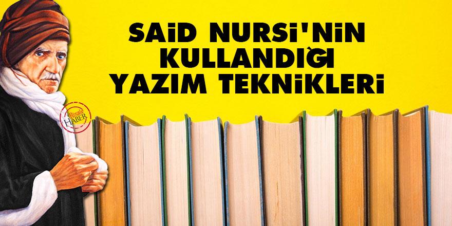 Said Nursi'nin kullandığı yazım teknikleri