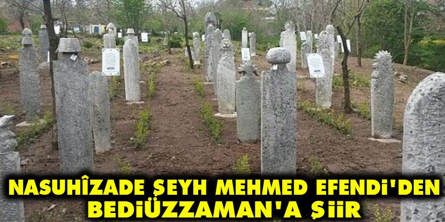 Nasuhîzade Şeyh Mehmed Efendi'den Bediüzzaman'a şiir