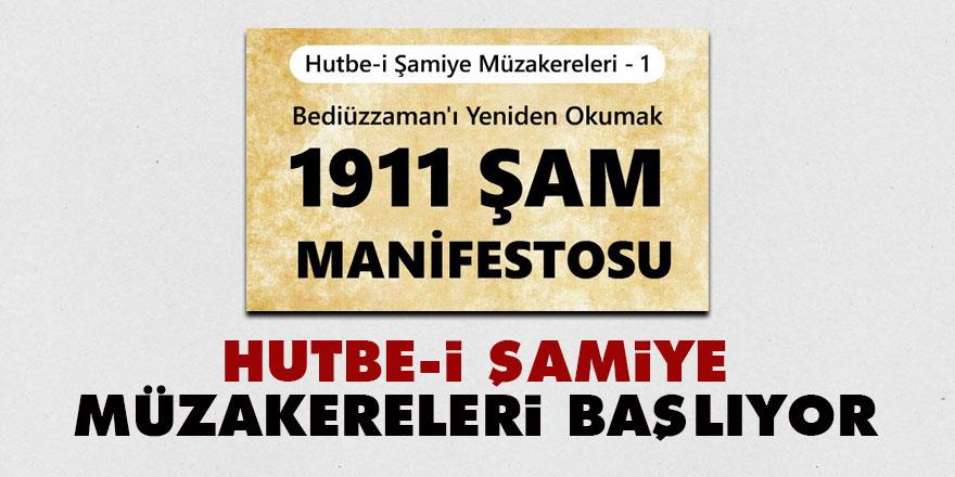 'Hutbe-i Şamiye Müzakereleri' başlıyor