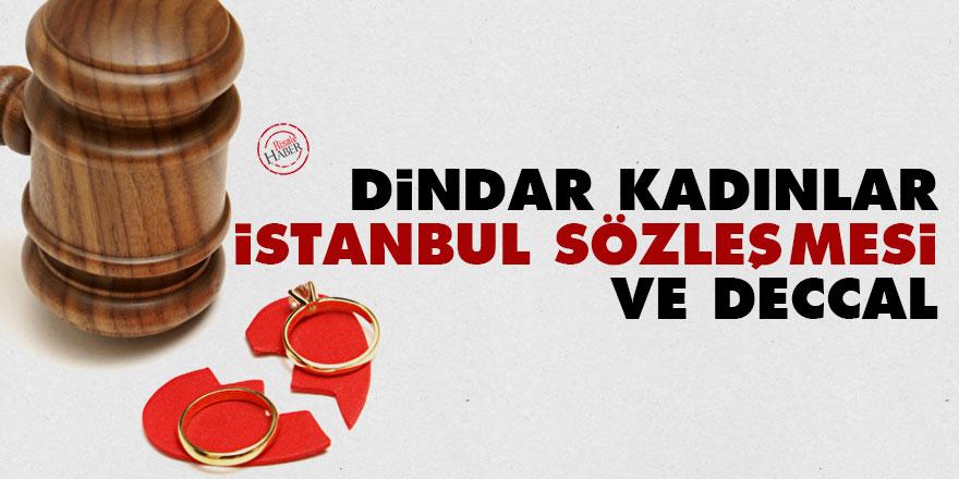 Dindar kadınlar, İstanbul Sözleşmesi ve Deccal