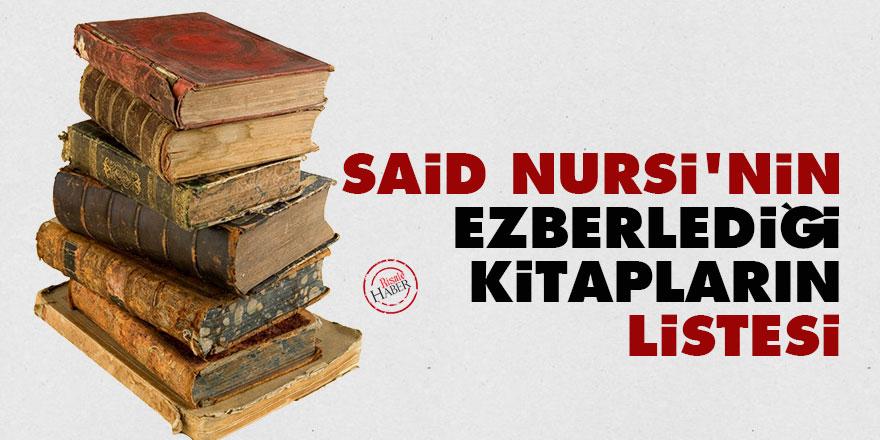 Said Nursi'nin ezberlediği kitapların listesi
