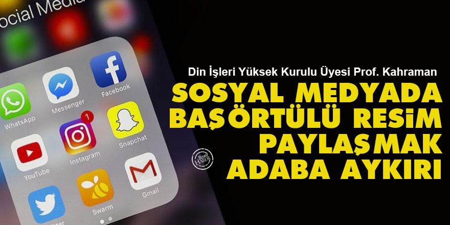 Diyanet: Sosyal medyada başörtülü resim paylaşmak adaba aykırı