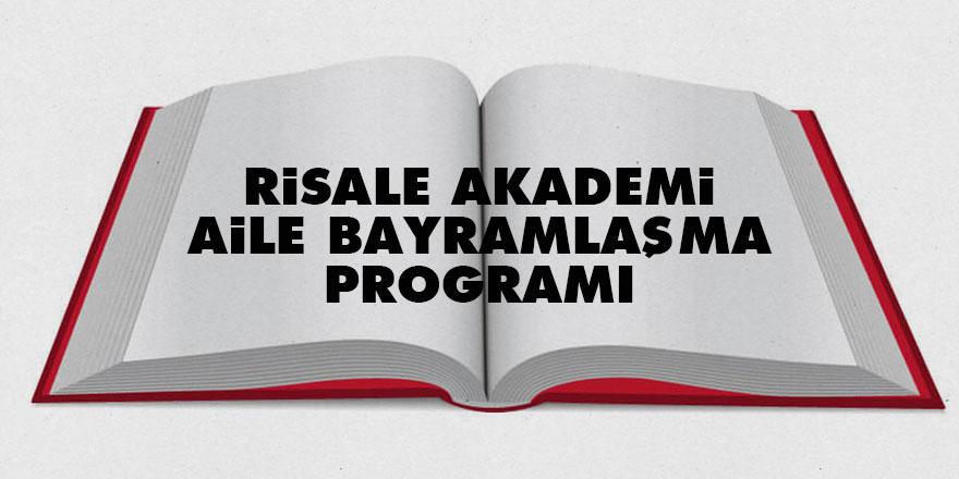 Risale Akademi Aile bayramlaşma programı