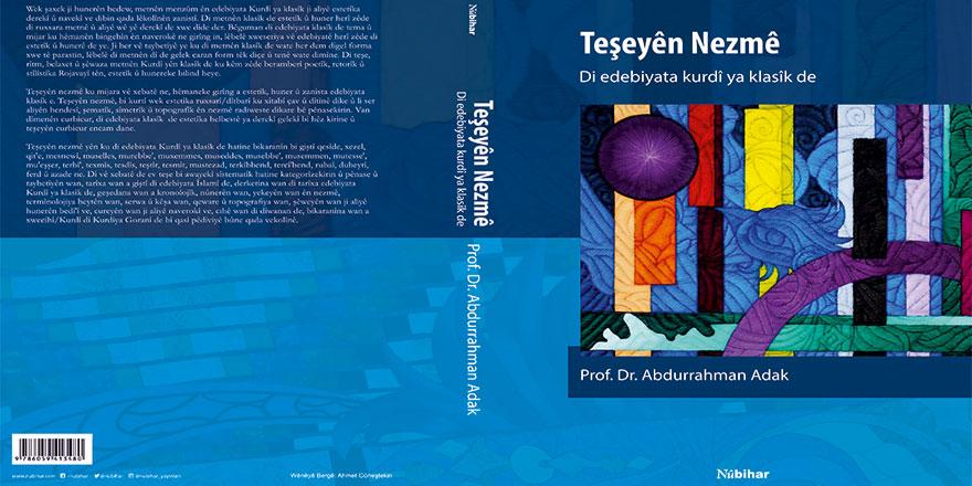 Klasik Kürt Edebiyatı Eğitimi ve Araştırmaları için referans bir kitap: Teşeyên Nezmê (Nazım Şekilleri)