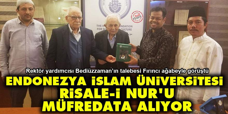 Endonezya İslam Üniversitesi Risale-i Nur'u müfredata alacak