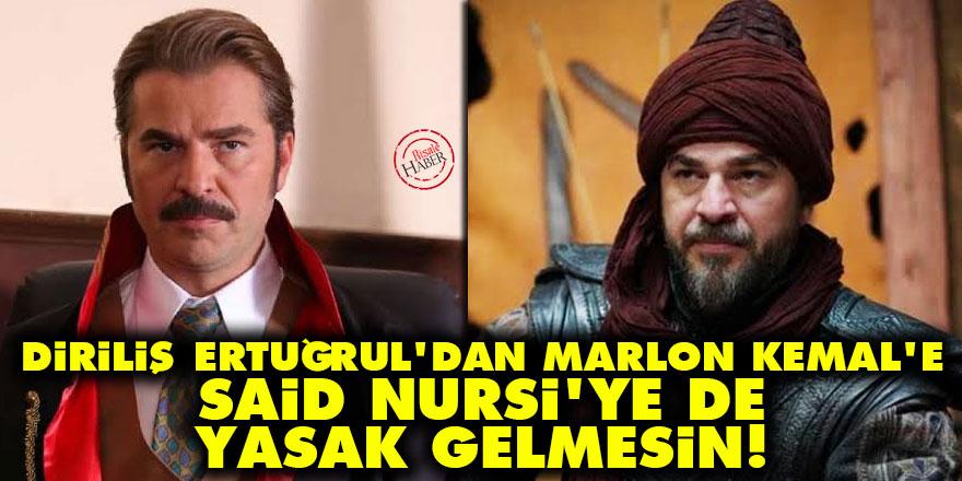 Diriliş Ertuğrul'dan Marlon Kemal'e: Said Nursi'ye de yasak gelmesin!