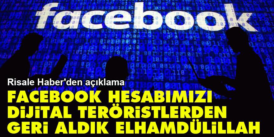 Facebook hesabımızı dijital teröristlerden geri aldık Elhamdülillah