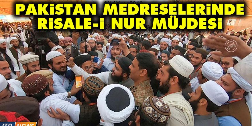 Pakistan medreselerinde Risale-i Nur müjdesi