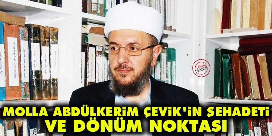 Molla Abdülkerim'in şehadeti ve dönüm noktası