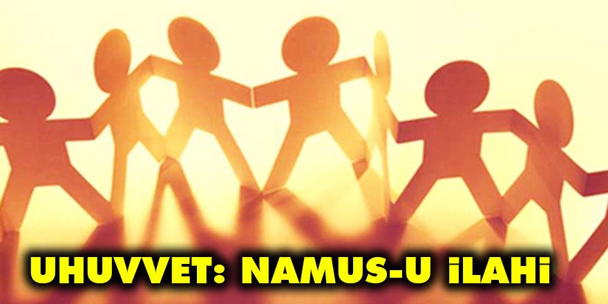 Uhuvvet: Namus-u İlahi