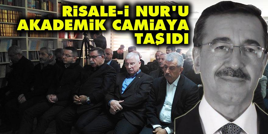 Gürbüz Aksoy, Risale-i Nur'u akademik camiaya taşıdı