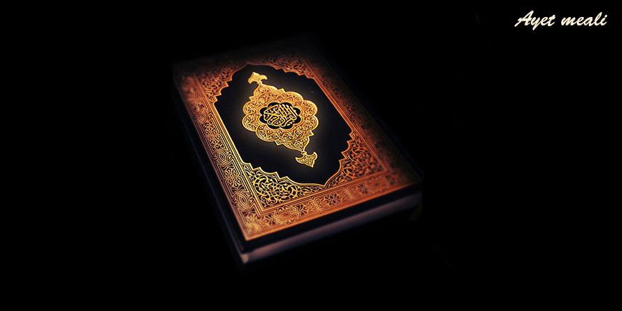 Kur'ân ancak Allah'ın ilmiyle indirilmiştir ve O'ndan başka ilâh yoktur