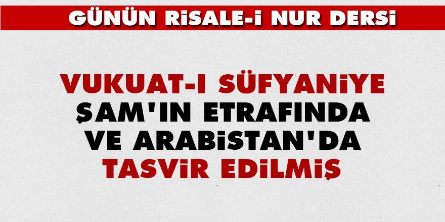 Beşinci Şua: Vukuat-ı Süfyaniye Şam'ın etrafında ve Arabistan'da tasvir edilmiş