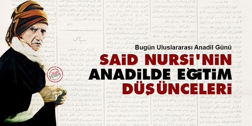 Said Nursi'nin anadilde eğitim düşünceleri