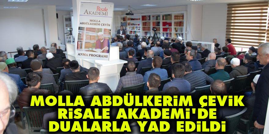 Molla Abdülkerim Çevik, Risale Akademi'de dualarla yad edildi