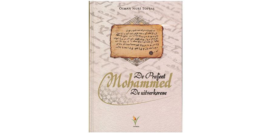 Osman Nuri Topbaş Hocanın kitabını Rotterdam İslam Üniversitesi yayınladı