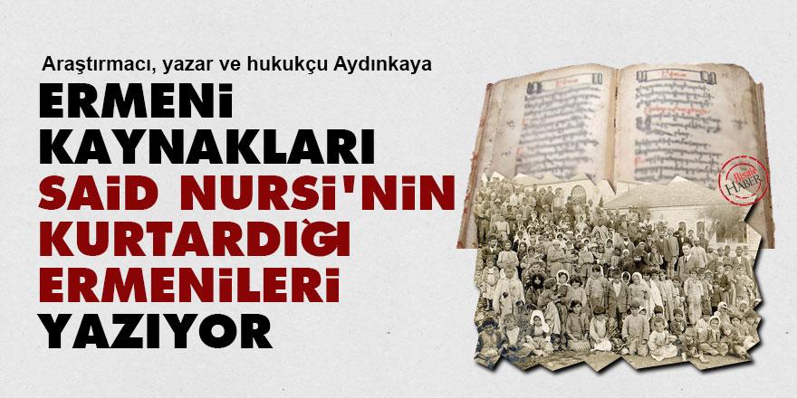 Ermeni kaynakları, Said Nursi'nin kurtardığı Ermenileri yazıyor