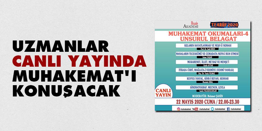 Uzmanlar canlı yayında Muhakemat'ı konuşacak