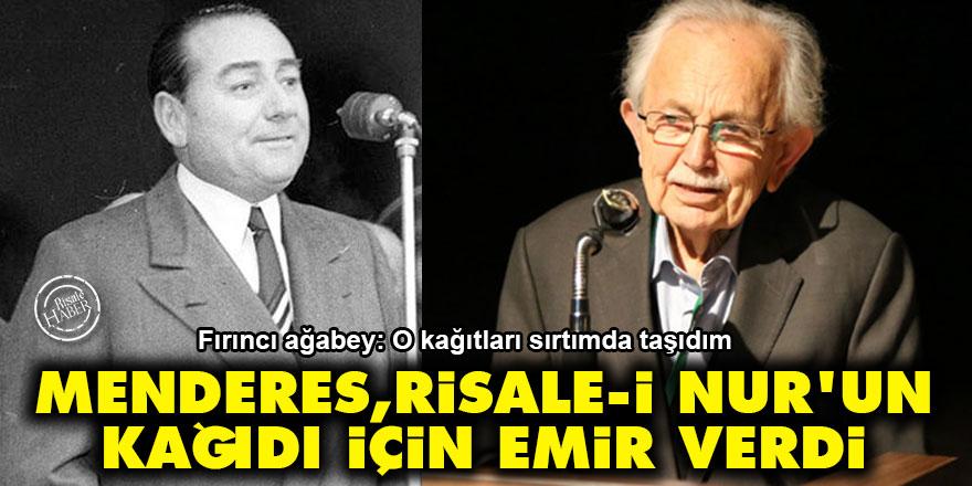 Menderes, Risale-i Nur'un kağıdı için emir verdi