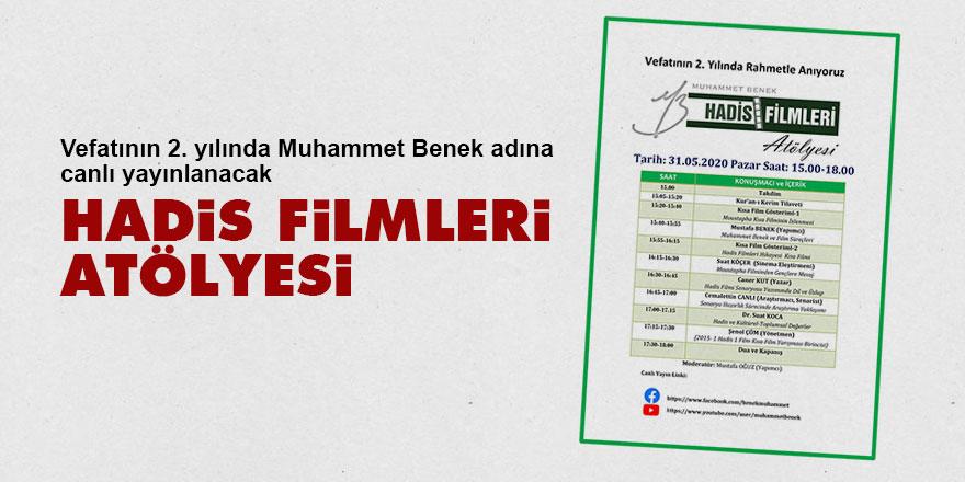 Muhammet Benek hatırasına: Hadis Filmleri Atölyesi