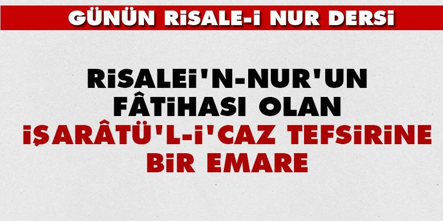 Risalei'n-Nur'un fâtihası olan İşarâtü'l-İ'caz tefsirine bir emare