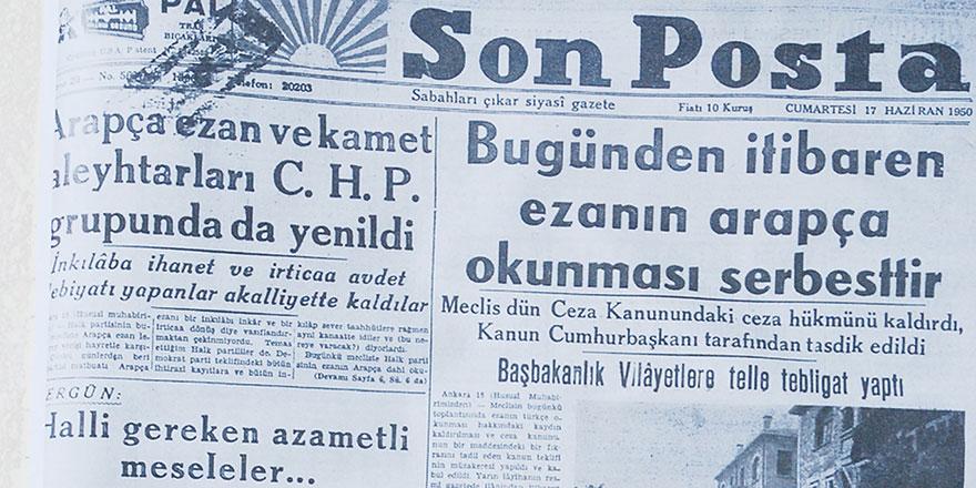 71 yıl önce bugün Arapça ezan yasağı kaldırıldı
