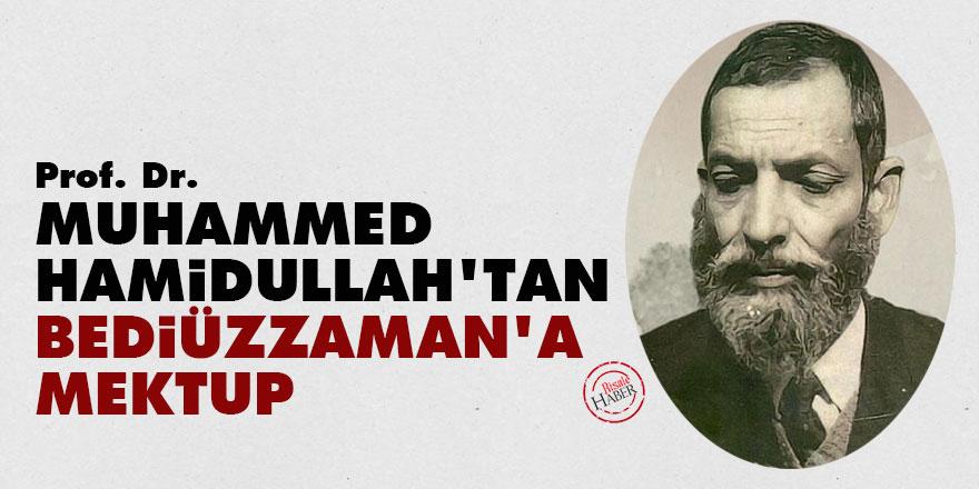 Prof. Muhammed Hamidullah'tan Bediüzzaman'a mektup
