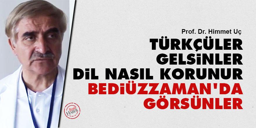 Türkçüler gelsinler bir dil nasıl korunur Bediüzzaman'da görsünler