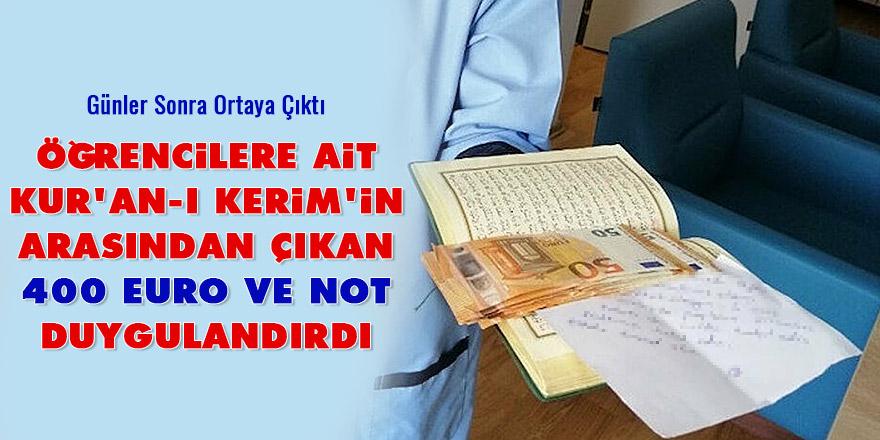 Öğrencilere ait Kur'an-ı Kerim'in arasından çıkan 400 Euro ve not duygulandırdı