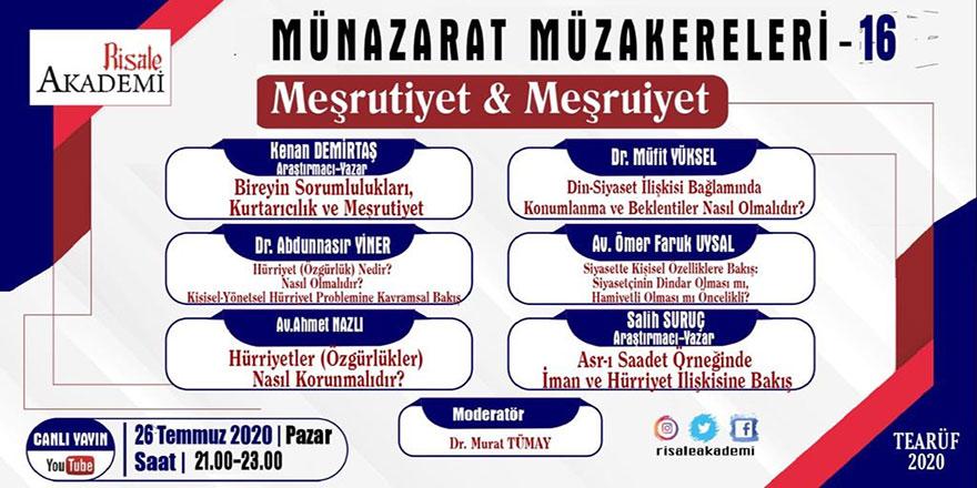 Münazarat Müzakereleri'nin 16. programı canlı yayınlanacak