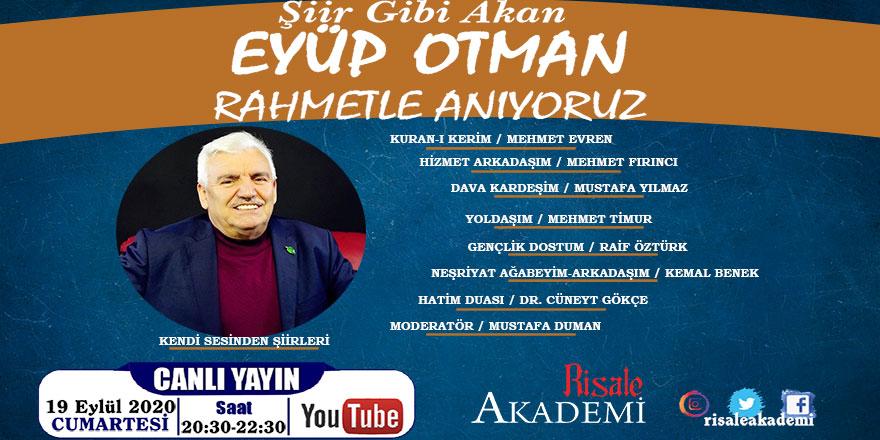 Eyüp Otman'ı anma programı canlı yayınlanacak