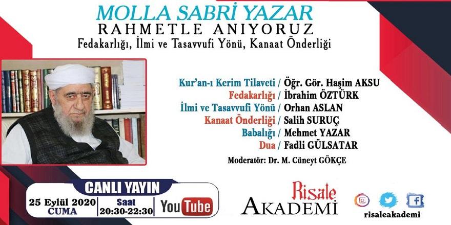 Molla Sabri Yazar hoca anma programı canlı yayınlanacak