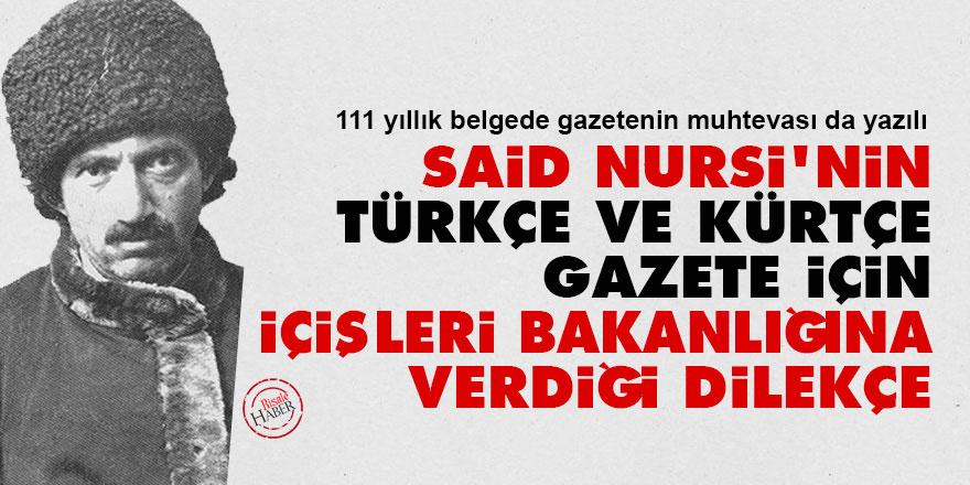 Said Nursi'nin Türkçe ve Kürtçe gazete için İçişleri Bakanlığına verdiği dilekçe