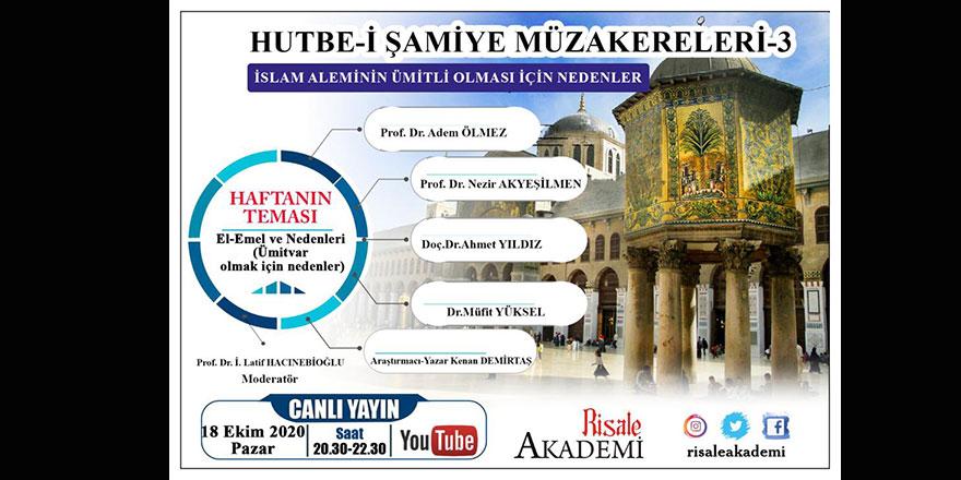 Hutbe-i Şamiye Müzakereleri-3