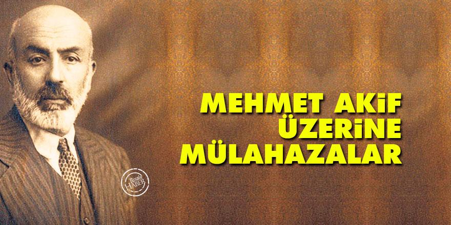 Mehmet Akif üzerine mülahazalar