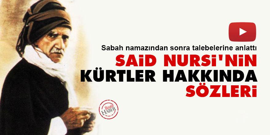 Said Nursi'nin Kürtler hakkında sözleri