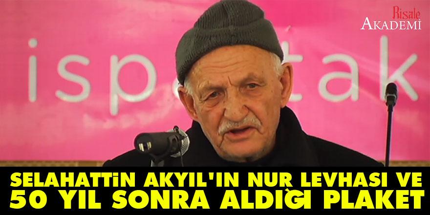 Selahattin Akyıl'ın Nur levhası ve 50 yıl sonra aldığı plaket