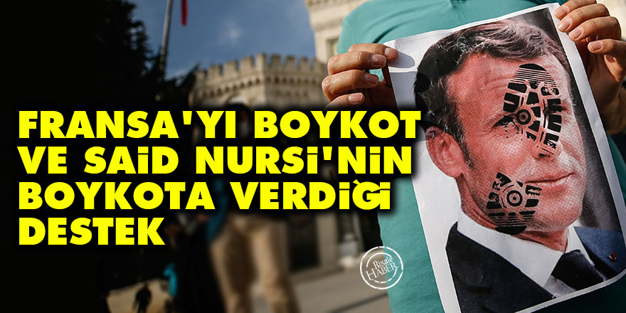 Fransa'yı boykot ve Said Nursi'nin boykota verdiği destek