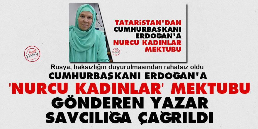 Cumhurbaşkanı Erdoğan'a 'Nurcu kadınlar' mektubu gönderen yazar savcılığa çağrıldı
