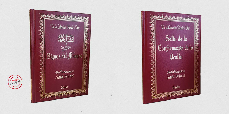 İspanyolca konuşan 600 milyon insana Risale-i Nur'dan iki eser