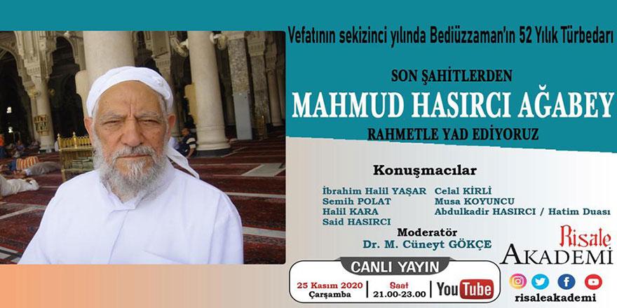 Bediüzzaman Hazretlerinin 52 yıllık türbedarı Mahmut Hasırcı'yı anma programı