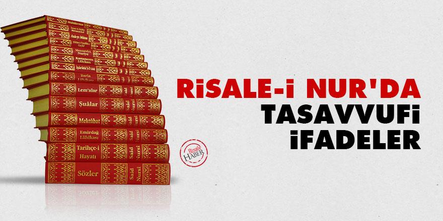 Risale-i Nur'da tasavvufi ifadeler