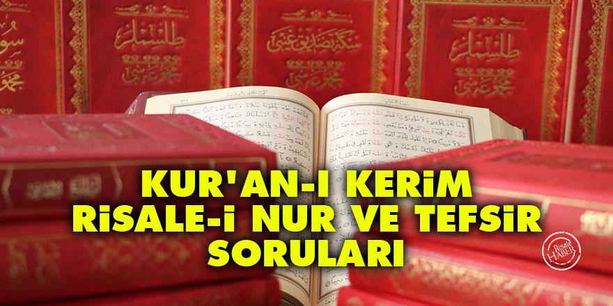 Kur'an-ı Kerim, Risale-i Nur ve tefsir soruları