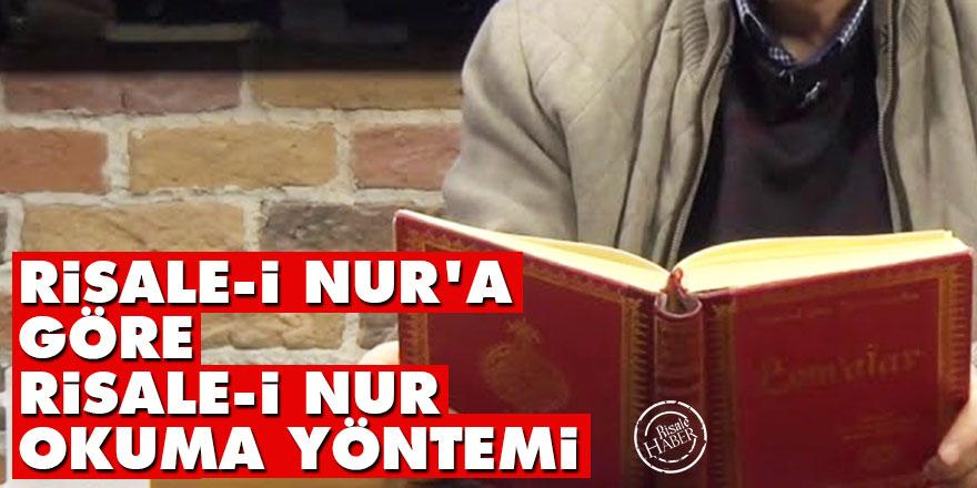 Risale-i Nur'a göre Risale-i Nur okuma yöntemi